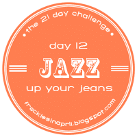 Day 12- Jazz up your Jeans