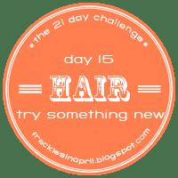 Day 15- New 'do