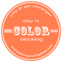 Day 4- Color Blocking