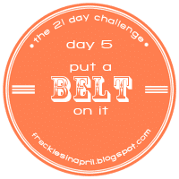 Day 5- Belt It!