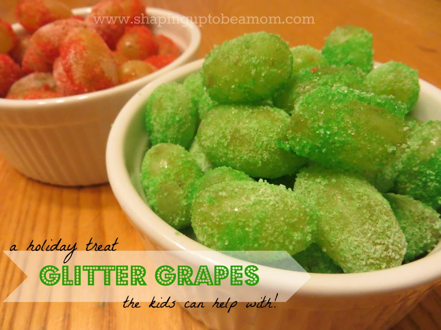 Glitter Grapes, a fun holiday treat to make with your kids! shapinguptobeamom.com
