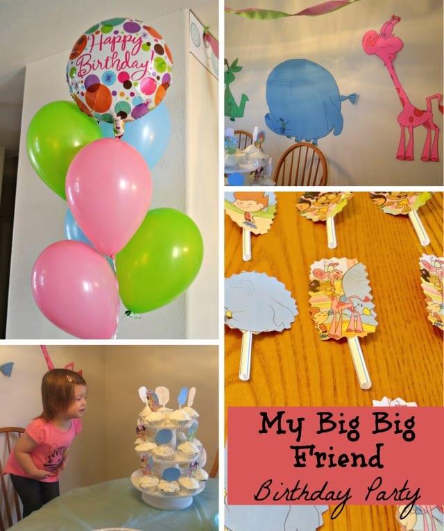 My Big Big Friend Birthday Party