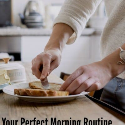Your Perfect Morning Routine