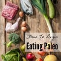 how-to-begin-eating-paleo