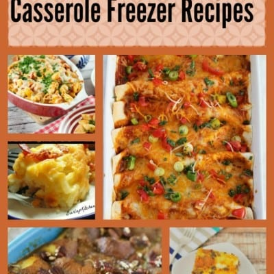 Casserole Freezer Recipe Round-Up