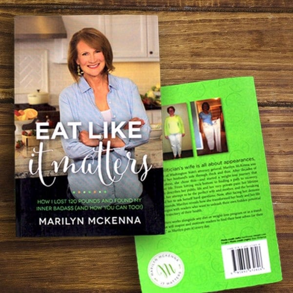 Eat Like It Matters by Marilyn McKenna