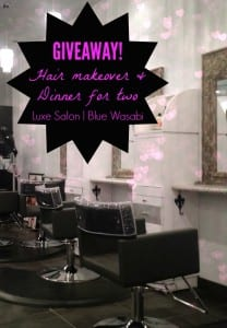 Makeover and Romantic Evening Giveaway from Luxe Salon & Spa and Blue Wasabi
