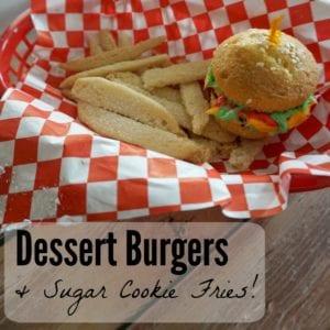 Dessert Burgers and Fries Recipe