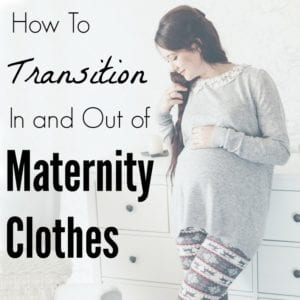 How to Transition In and Out of Maternity Clothes
