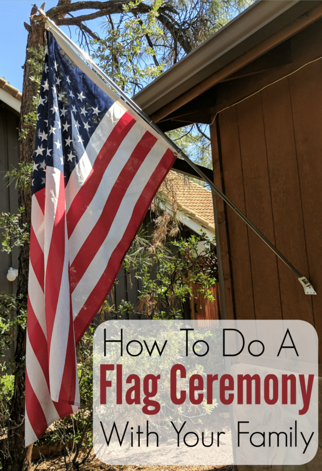 It's simple and fun to put together a flag ceremony with your family, to celebrate patriotic holidays!